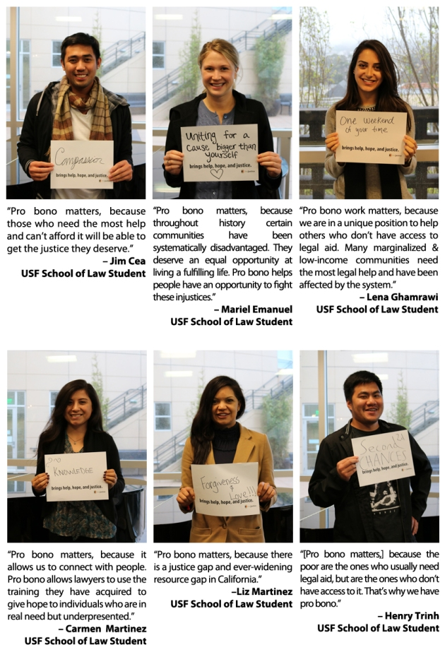 University of San Francisco School of Law students give their own personal quotes on why pro bono matters to them.